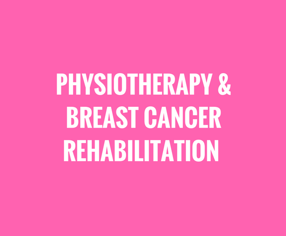 breast cancer physiotherapy